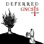 Deferred Gnosis